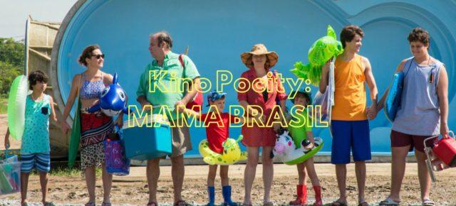 Mama Brasil / 18.9., utorok 19:30 h