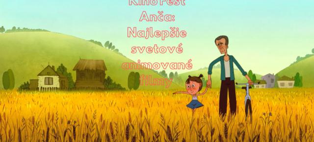 27.11., 19:30 h Najlepšie svetové animované filmy 2018 / KINO FEST ANČA